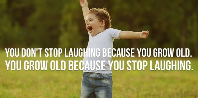you-grow-old-because-you-stop-laughing (2)